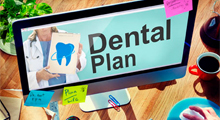Choosing a dental plan