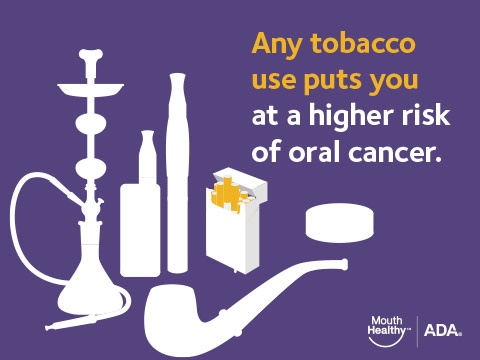 Tobacco use puts you at a higher risk of oral cancer.